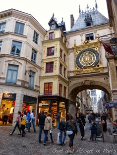 Out and About in Paris: Day trips from Paris: Rouen, city of Joan of Arc and Gustave Flaubert