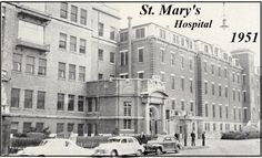 St. Mary's Hospital  1951 This Is My Story, Multi Story Building, Mary, Street View