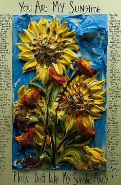 You Are My Sunshine By: Justin Gaffrey