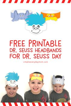 Free Printable Dr. Seuss Hats   Everyone will love this simple Dr Seuss craft for kids. It's perfect for celebrating Dr. Seuss Day and will work for toddlers, preschoolers, kindergarteners and beyond! #drseuss #readacrossamerica #craftsforkids #kidscraft #printables #drseusscrafts