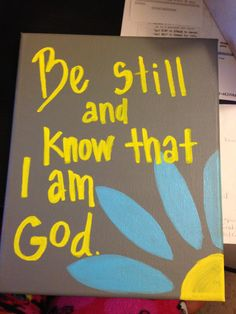 Be Still And Know - Bible Verse Canvas 8x10. $12.00, via Etsy.