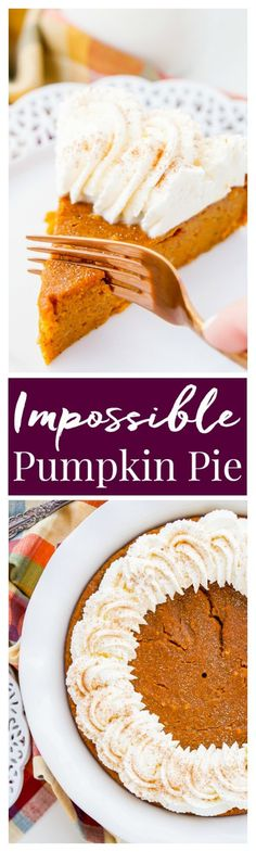 This Impossible Pumpkin Pie Recipe is actually the easiest pumpkin pie you'll ever make!