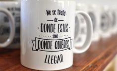 Taza con frase!  Quote Mug!