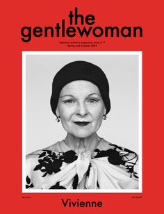 Vivienne Westwood // The Gentlewoman spring/summer 2014