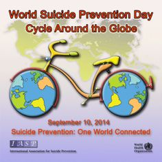 September is World Suicide Prevention Day Cycle Around the Globe. One World Connected. Mental Health Resources, Mental Health Matters, Mental Health Awareness, Social Awareness, Positive Inspiration, September 10, Change Is Good, Psychiatry, Way Of Life