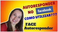 Autoresponder no FACEBOOK como utilizar? Revelado com o [FACE AUTORESPON...