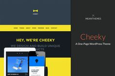 Cheeky: A One-Page WordPress Theme Themes Cheeky is Big and Bold******Cheeky is all about being different. Cheeky will work hard for you whe by MeanThemes Simple Wordpress Themes, Sticky Navigation, Blog Post Template, Google Web Font, Blog Layout, Social Icons, Script Type, First Page