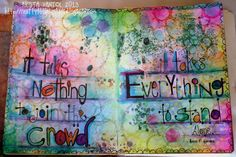 Crafty Little Pigtails: It takes everything to stand alone...art journal page