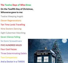 The 12 Days of Christmas- Doctor Who style.  Lol......500 miles..........