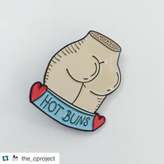 """bbllowwnn.com on Instagram: """"#Repost @the_cproject ・・・ The only perfect bum is the one you're sitting on. Own it! 'Hot Buns' soft enamel pin is now on our Etsy shop. Link in bio"""""""
