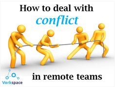 How to deal with conflict in remote teams