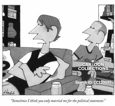 """""""Sometimes I think you only married me for the political statement."""" Political Cartoons, Funny Cartoons, Marriage Cartoon, Cartoon Eyes, New Yorker Cartoons, Another Man, The New Yorker, Art Studies, Marry Me"""