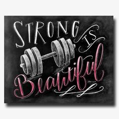 ♥ Strong Is Beautiful ♥ ♥ L I S T I N G ♥ Each image is originally hand drawn with chalk and converted digitally. Chalkboard prints maintain the authenticity and dust of the original drawing smudge…MoreMore #FitnessMotivation