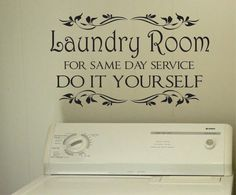 Vinyl Wall Lettering Laundry Room Do it Yourself Quotes Decals                                                                                                                                                                                 More
