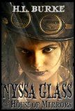 Free Kindle Book -   Nyssa Glass and the House of Mirrors