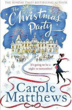 The Christmas Party by Carole Matthews