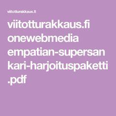 viitotturakkaus.fi onewebmedia empatian-supersankari-harjoituspaketti.pdf