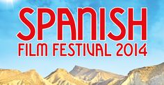 Everything you need to know about Palace Cinema's Spanish Film Festival 2014...