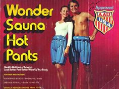 Wonder Sauna Hot Pants!!!!!