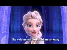 Frozen - Let it Go. URL: http://www.youtube.com/watch?v=L0MK7qz13bU&feature=youtu.be