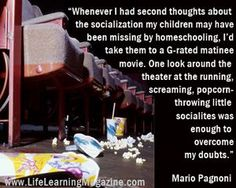 homeschool socialization | homeschooling socialization | Quotes & Funnies