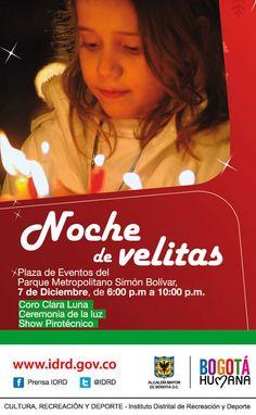 "Prográmate con la ""Noche de Velitas"" 7 Dic. 6 pm Parque Simón Bolívar, #LaLuzDeLaNavidad @idrd #Bogotá #publica2online Plaza, Christmas Music, Volunteers, Business Men, Families, December, Candles"