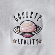 GoodBye REALITY