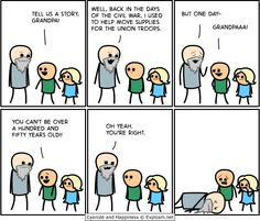 Cyanide and Happiness-- I probably found this funnier than I should have ;)