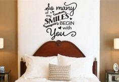 Many of my smiles begin with you #quotes