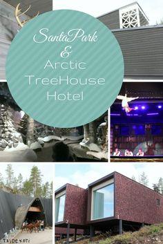 SantaPark ja Arctic TreeHouse Hotel / Rovaniemi, Finland