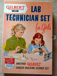 """Wow!  """"Career-Building Science Set.""""  For Girls!  In 1958!  GILBERT: 1958 Lab Technician Set For Girls [Why? Is the microscope pink?-MS]"""