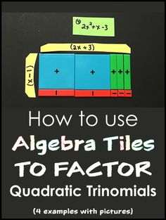 How to use algebra tiles to factor quadratic trinomials - 4 examples with pictures Math Teacher, Math Classroom, Teaching Math, Teaching Ideas, High School Algebra, Algebra 1, Algebra Activities, Algebra Projects, Secondary Math