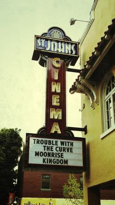 Marquee at St. John's Theatre, Portland OR Sept. 2012