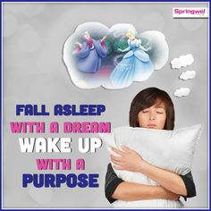 #TipOfTheDay Fall Asleep With a Dream Wake Up With a Purpose.