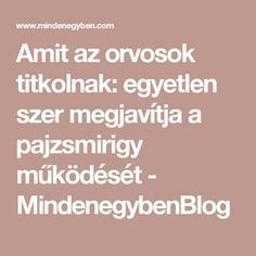 Amit az orvosok titkolnak: egyetlen szer megjavítja a pajzsmirigy működését - MindenegybenBlog Jaba, Thyroid, Doterra, Good Food, Health Fitness, Medical, Beauty, Beleza, Thyroid Gland