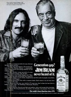 Magazine advertisement for Jim Beam whisky featuring Dennis Hopper and John Huston, Retro Advertising, Vintage Advertisements, Kentucky, Tennessee, Funny Vintage Ads, Safari, Redd Foxx, Generation Gap, Dennis Hopper