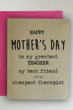 35 Funny Mother's Day Cards That Will Make Your Mom LOL kids fathers day gifts, mothers dat gifts, craft for fathers day Funny Mother's Day Cards That Will Make Your Mom LOL Mother Birthday Gifts, Diy Mothers Day Gifts, Mothers Day Quotes, Mom Birthday, Happy Mothers Day, Birthday Quotes, Vintage Birthday, Gifts For Mums, Mothers Day Ideas