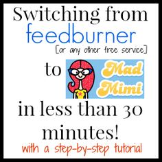 Frustrated with the fact that Feedburner isn't delivering your RSS emails? Switch to Mad Mimi in less than 30 minutes with this tutorial!