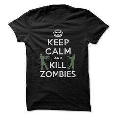 A really cool Keep Calm And Kill Zombies. Purchase it here http://www.albanyretro.com/keep-calm-and-kill-zombies-3/