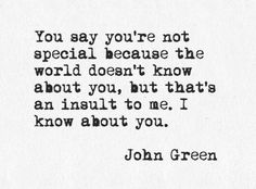 "John Green Quote, the fault in our stars....This man has also said ""I have Sharpie on my face!"""