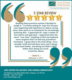 Thank you Jane for the beautiful 5 star feedback! We are so happy to hear from you. :)  It has been great working with you for 20 YEARS and look forward to seeing you again. :)  #Veins #DrLupo #NewOrleans #5StarReview #HappyPatients