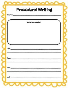 This is a template for procedural writing. Students can complete the title, draw and label the materials needed as well as list the instructions to complete the task. Each step begins with a transitional word - first, then, next and last.