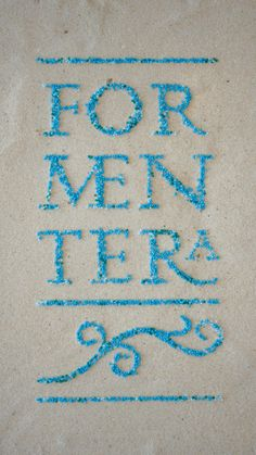 "Isla de Formentera by Xavi Garcia ""Lettering for a tour guide cover. Sand and aquamarine beads combine to pay tribute to this idyllic Mediterranean island with Roman origins and a hippie past."""