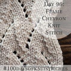 Day 96 : Flame Chevron Knit Stitch : #100daysofknitstitches