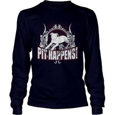 Navy Blue - Pit Happens - Pit Bull Shirt, Order HERE ==> https://www.sunfrog.com/Pets/114927424-455113881.html?9410, Please tag & share with your friends who would love it, #renegadelife #christmasgifts #xmasgifts  #rottweiler dibujo, #rottweiler rottweilers, rottweiler american #rottweiler #family #legging #shirts #tshirts #ideas #popular #everything #videos #shop