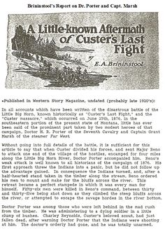Some private information in addition to old newspaper clippings. Several Official Reports on the Battlefieid. History Photos, History Facts, Native American History, American Indians, Famous American People, George Custer, Battle Of Little Bighorn, Old Newspaper, Military History