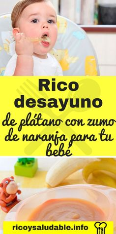 Rico desayuno de plátano con zumo de naranja para tu bebé. #desayuno #platano #zumodenaranja #ricoysaludable #comidaparabebe #recetas #bebe Breakfast, Food, Pastries, Recipes, Orange Juice, Juices, Vitamin E, Healthy, Bebe