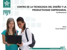 CENTRO DE LA TECNOLOGIA DEL DISEÑO Y LA PRODUCTIVIDAD EMPRESARIAL Cundinamarca…