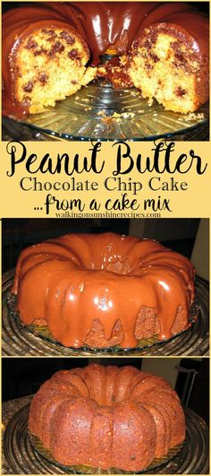 Recipe: Peanut Butter Chocolate Chip Cake - Walking on Sunshine