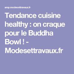 Tendance cuisine healthy : on craque pour le Buddha Bowl ! - Modesettravaux.fr